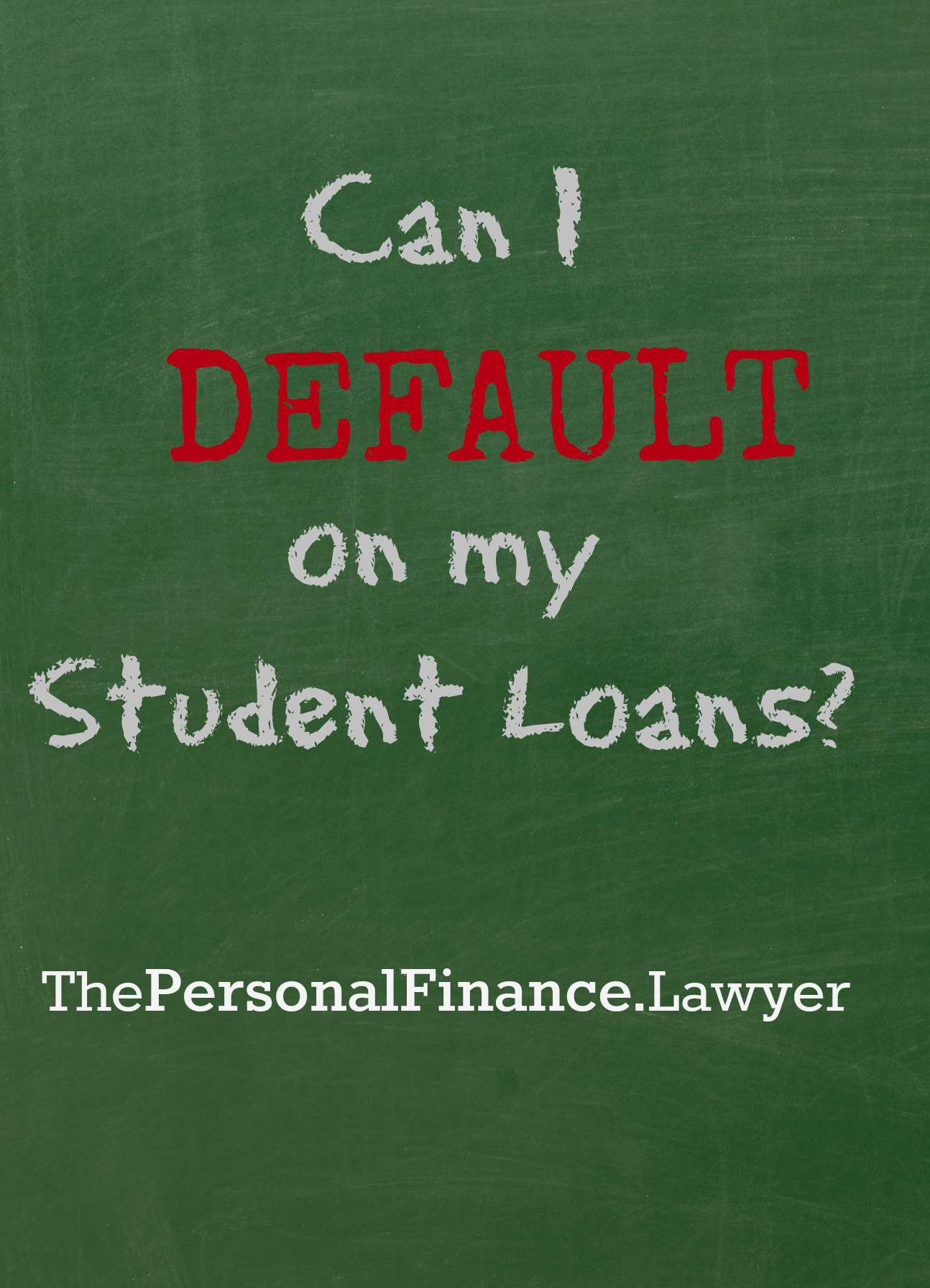 Can I Default on my Student Loans