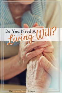 Do You Need A Living Will?